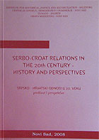 serbo-croat-relations-in-the-20-century-the-past-and-the-perspectives