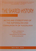 sharedhistory_miths-and-stereotypes-of-the-nationalism-and-communism-in-ex-yugoslavia